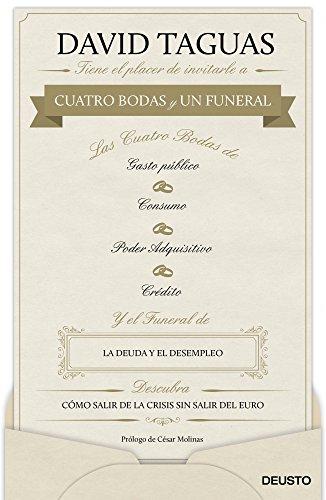 Cuatro bodas y un funeral : cómo salir de la crisis sin salir del euro
