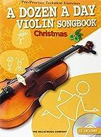 A Dozen a Day Violin Songbook: Christmas (Dozen a Day Songbook)
