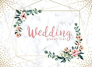 Wedding Guest List: Wedding Guest Tracker, Wedding Guest Planner List, List Names and Addresses of People to Invite, Gift Received and Thank You Card Log (Wedding Planning Book) (Volume 3)