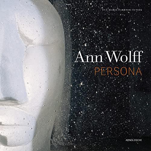 ANN WOLFF: Persona