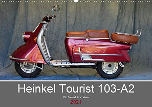 Heinkel Tourist 103-A2 Ein Freund fürs Leben (Wandkalender 2021 DIN A2 quer)