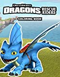 Dragons Rescue Riders Coloring Book: 50+ Illustrations | Coloring Book For Toddlers And Kids | Great...