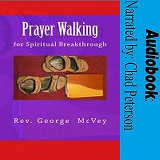 Prayer Walking for Spiritual Breakthrough cover art