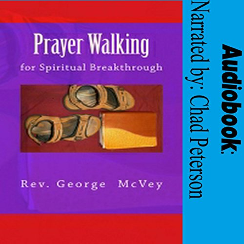 Prayer Walking for Spiritual Breakthrough audiobook cover art