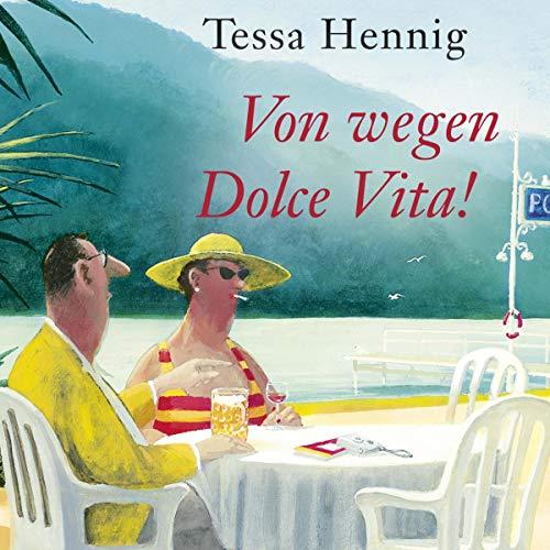 Von wegen Dolce Vita! cover art