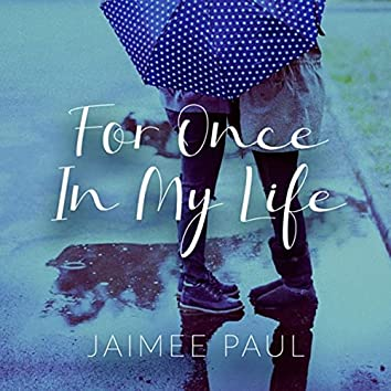 For Once in My Life (feat. Pat Coil, Jacob Jezioro & Danny Gottlieb)