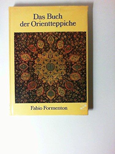 Das Buch der Orientteppiche.