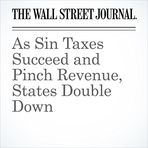 As Sin Taxes Succeed and Pinch Revenue, States Double Down audiobook cover art