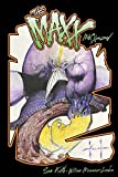 The MAXX: Maxximized Volume 3 (MAXX Maxximized Hc) by Sam Kieth (2015-02-10)