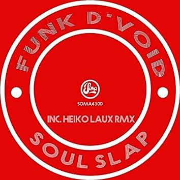 Soul Slap (Inc Heiko Laux Remix)