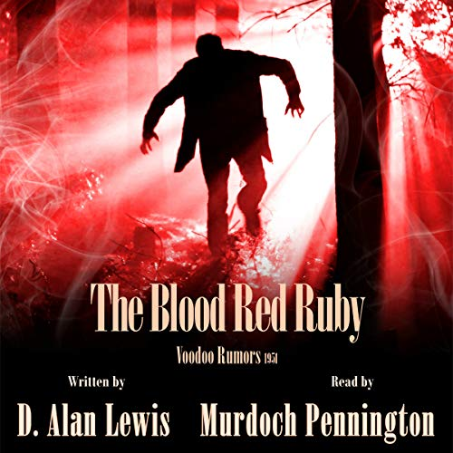 The Blood Red Ruby audiobook cover art