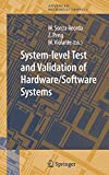 System-level Test and Validation of Hardware/Software Systems (Springer Series in Advanced Microelectronics Book 17) (English Edition)