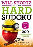 Will Shortz Presents Hard Sudoku Volume 5