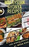 Malaysian Nyonya Recipes: Love Nyonya Cooking