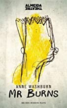 Mr Burns by Anne Washburn (2014) Paperback