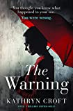 The Warning: A nail-biting, gripping psychological thriller