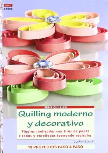 QUILLING MODERNO Y DECORATIVO [Lingua spagnola]