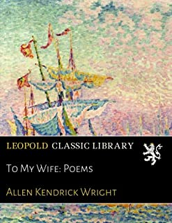 To My Wife: Poems