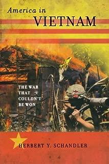 America in Vietnam: The War That Couldn't Be Won by Herbert Y. Schandler(2011-12-16)