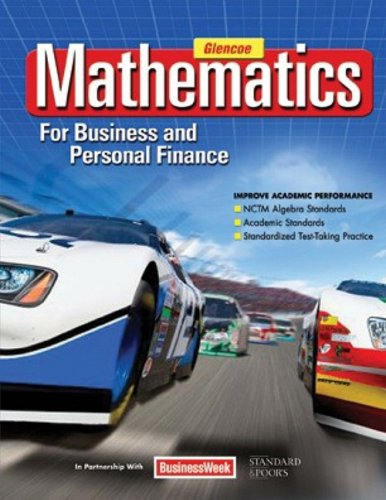 Compare Textbook Prices for Mathematics for Business and Personal Finance Student Edition 1 Edition ISBN 9780078805059 by Walter H. Lange,Temoleon G. Rousos