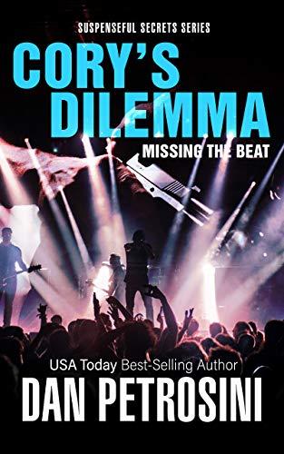 Cory's Dilemma: Missing the Beat: Dangerous Music (Suspenseful Secrets Book 1) (English Edition)