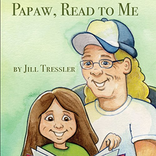Papaw, Read to Me                   By:                                                                                                                                 Jill Tressler                               Narrated by:                                                                                                                                 Jesika Lay                      Length: 2 mins     Not rated yet     Overall 0.0