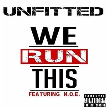 We Run This (feat. N.O.E.)