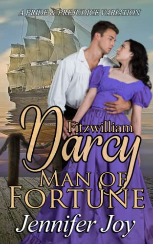 Compare Textbook Prices for Fitzwilliam Darcy, Man of Fortune: A Pride & Prejudice Variation  ISBN 9781944795429 by Joy, Jennifer