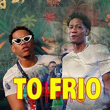 To Frio
