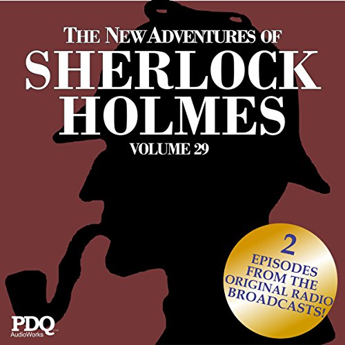 The New Adventures of Sherlock Holmes: The Golden Age of Old Time Radio Shows, Vol. 29 cover art