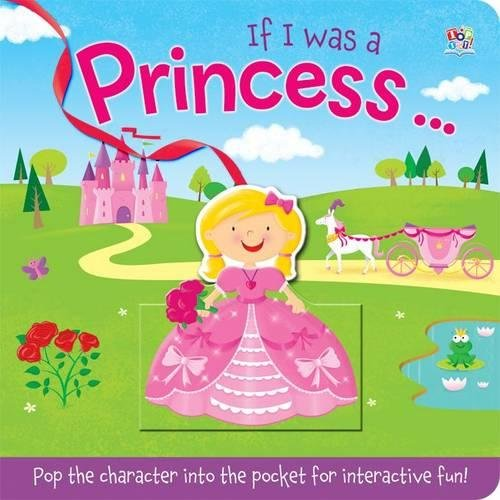 If I Was a Princess (Pop-It Pocket) [Feb 20, 2014] Hennon, Carrie and Gardner, Louise