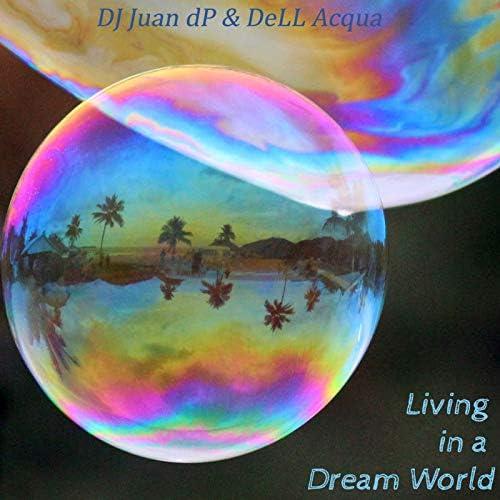 DJ Juan dP & Dell Acqua
