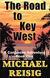 book cover of The Road to Key West - books set in Florida Keys