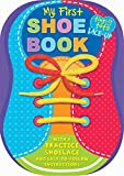 My First Shoe Book: With a Practice Shoelace and Easy-to-Follow Instructions (1) (Tiny Tots)