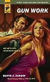 Gun Work (Hard Case Crime Book 49)