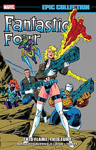 Fantastic Four Epic Collection: This Flame, This Fury (Fantastic Four (1961-1996)) (English Edition)