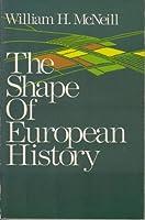 The Shape of European History