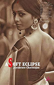 A Soft Eclipse by [Jayabrato Chatterjee]