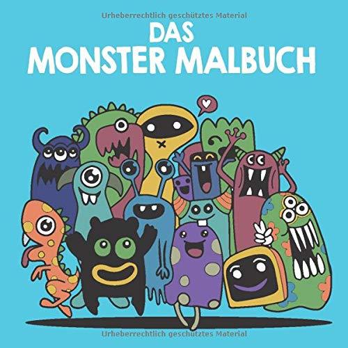 Das Monster Malbuch: Ausmalbuch für kleine Zeichner ab 3 Jahren,  Kritzelbuch für Jungen zum Malen und Zeichnen lernen