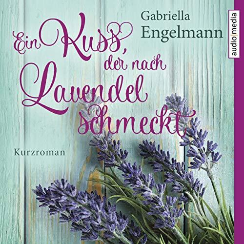 Couverture de Ein Kuss, der nach Lavendel schmeckt
