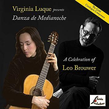 Danza de Medianoche, A Celebration of Leo Brouwer