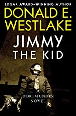 Jimmy the Kid (The Dortmunder Novels Book 3)