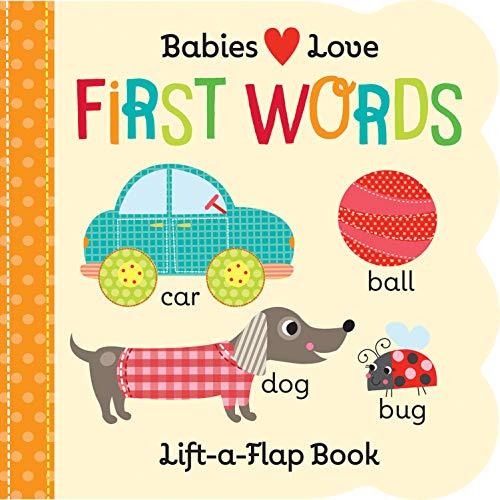 Babies Love: First Words (Fun Children's Interactive Lift a Flap Board Book...