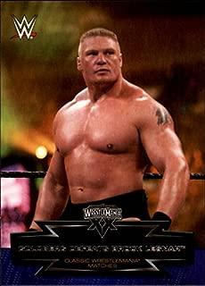 2015 Topps WWE Road to Wrestlemania Classic Wrestlemania Matches #18 Goldberg Defeats Brock Lesnar