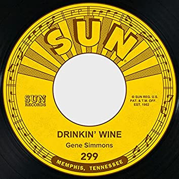 Drinkin' Wine / I Done Told You