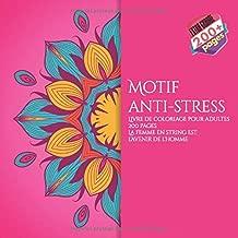 Motif anti-stress Livre de coloriage pour adultes 200 pages - La femme en string est l'avenir de l'homme. (Mandala) (French Edition)