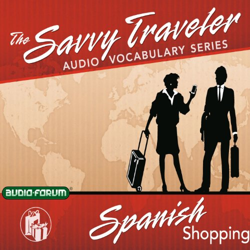Savvy Traveler Spanish Shopping                   By:                                                                                                                                 Audio-Forum                               Narrated by:                                                                                                                                 uncredited                      Length: 1 hr and 10 mins     Not rated yet     Overall 0.0