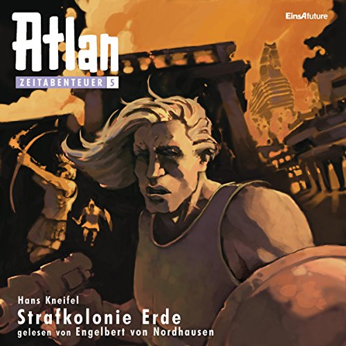 Strafkolonie Erde audiobook cover art