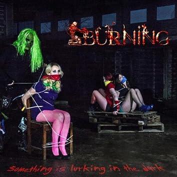 Something Is Lurking in the Dark