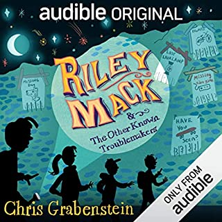 Riley Mack and the Other Known Troublemakers                   By:                                                                                                                                 Chris Grabenstein                               Narrated by:                                                                                                                                 Neil Hellegers,                                                                                        Bryan Kennedy,                                                                                        Edoardo Ballerini,                   and others                 Length: 4 hrs and 16 mins     3,099 ratings     Overall 4.2